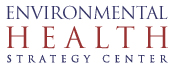 Environmental Health Strategy Center